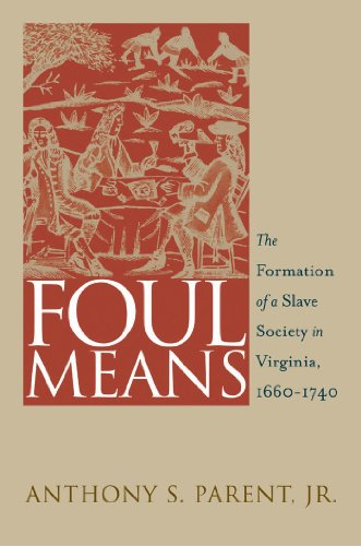 Foul Means By Anthony S. Parent Jr.