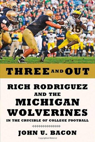 Three and Out By John U Bacon (Ann Arbor, MI)
