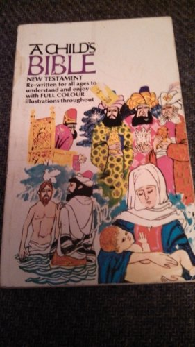 A Child's Bible in Colour By Shirley Steen