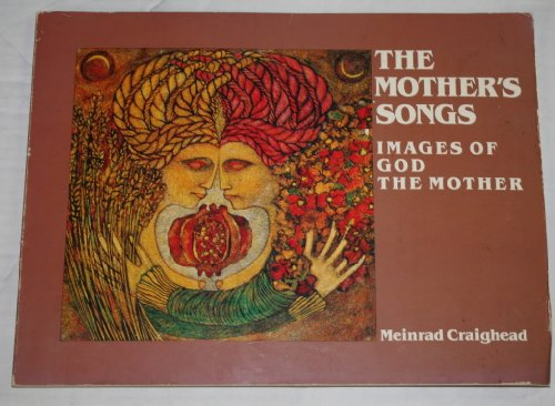 Mother's Songs By Meinrad Craighead