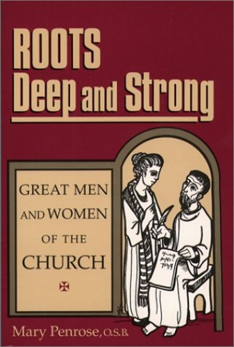 Roots Deep and Strong By Mary Penrose