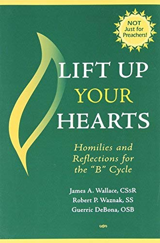 Lift Up Your Hearts By James A. Wallace