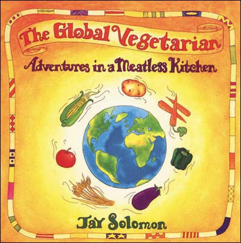 The Global Vegetarian By Jay Solomon