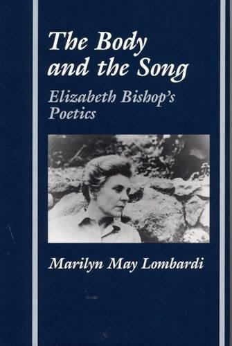 The Body and the Song By Marilyn May Lombardi