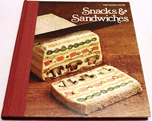 Snacks & Sandwiches By Time-Life Books