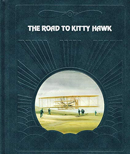 The Road to Kitty Hawk By Valerie Moolman