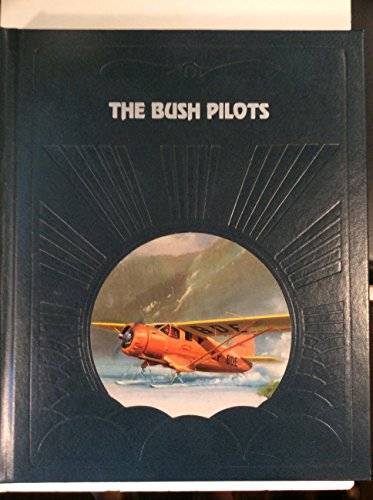 The Bush Pilots By Sterling Seagrave