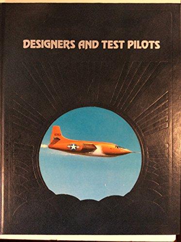 Designers and Test Pilots (Epic of Flight) By Richard P. Hallion