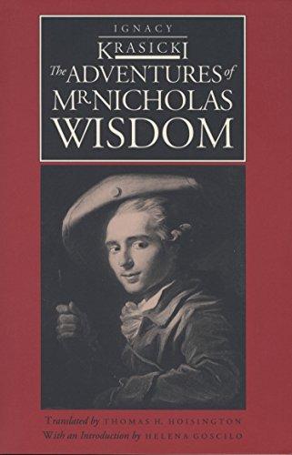 The Adventures of Mr Nicholas Wisdom (European Classics) By Krasicki.
