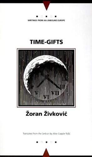 Time-gifts by Zoran Zivkovic