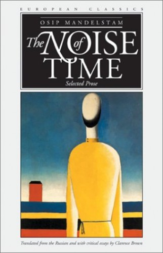 The Noise of Time By Osip Mandel'shtam