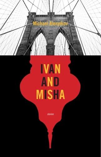 Ivan and Misha By Michael Alenyikov