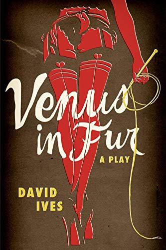 Venus in Fur By David Ives