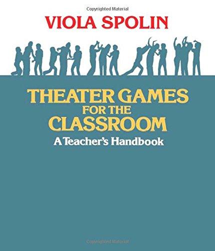 Theater Games for the Classroom von Viola Spolin