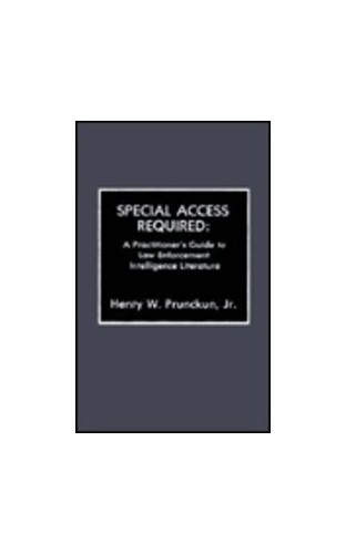 Special Access Required By Henry W. Prunckun, Jr.