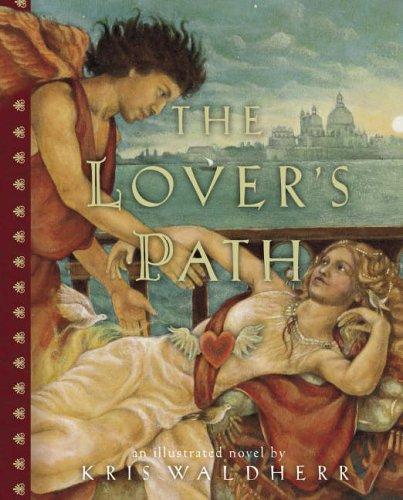 Lover's Path By Kris Waldherr