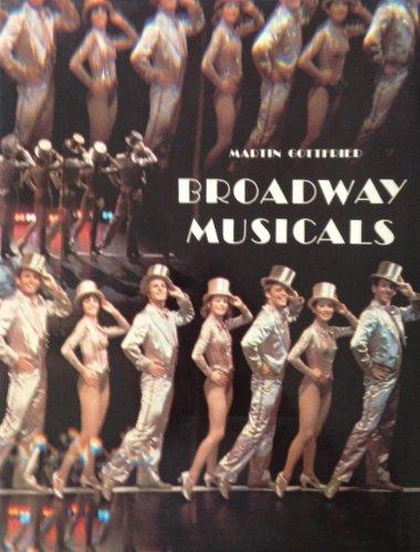 Broadway Musicals (Abradale) By Martin Gottfried