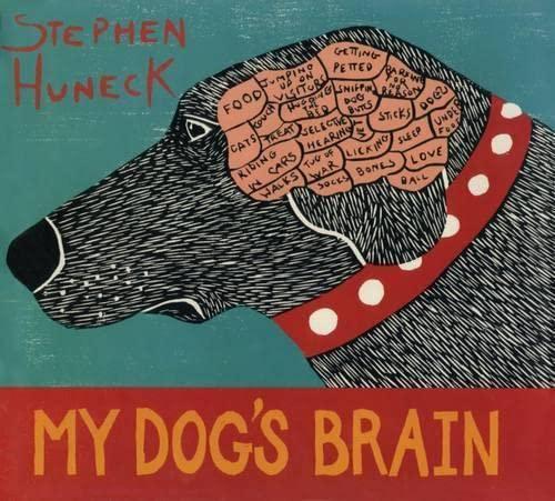 My Dog's Brain By Stephen Huneck
