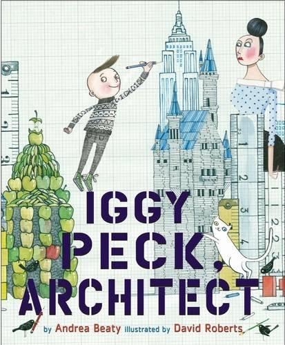 Iggy Peck, Architect von Andrea Beaty