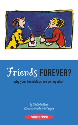 Friends Forever? Why Friendships are By Odile Amblard
