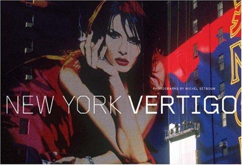 New York Vertigo By Michel Setboun