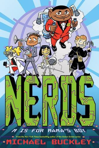 NERDS: M is for Mama's Boy: Bk. 2 by Michael Buckley