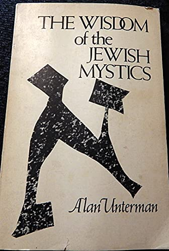 The Wisdom of the Jewish mystics By Unnamed