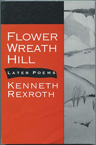 FLOWER WREATH HILL PA By Kenneth Rexroth