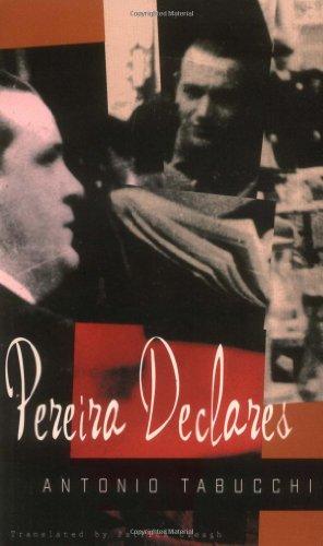 Pereira Declares By Antonio Tabucchi