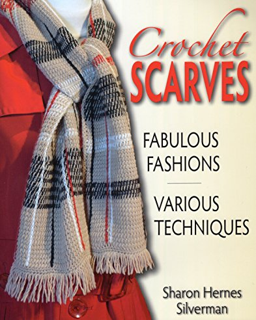 Crochet Scarves By Sharon Hernes Silverman