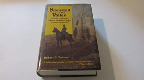 Stonewall in the Valley By Robert G. Tanner