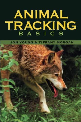Animal Tracking Basics By Jon Young