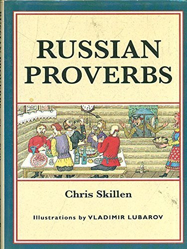 Russian Proverbs By Chris Skillen