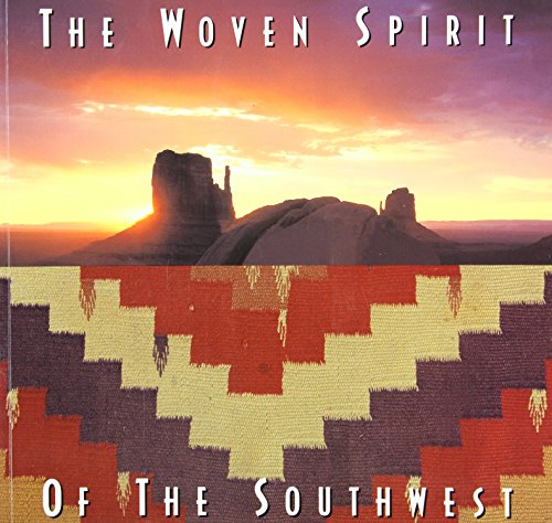 Woven Spirit of the Southwest By Don McQuiston