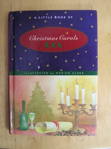 Little Book of Christmas Carols By Marian Clark