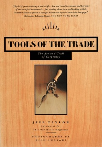 Tools of the Trade By Jeff Taylor