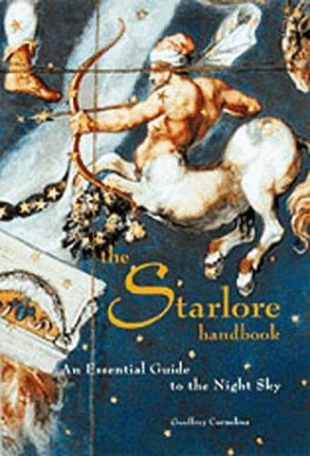 The Starlore Handbook By Geoffrey Cornelius