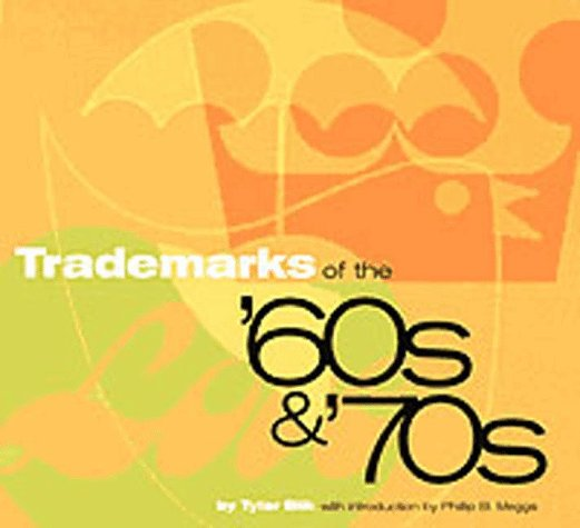 Trade Marks of the 60's and 70's By Tyler Blik