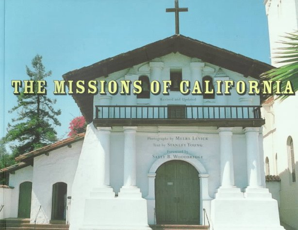 The Missions of California by Stanley Young