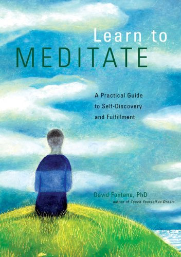 Learn to Meditate By David Fontana