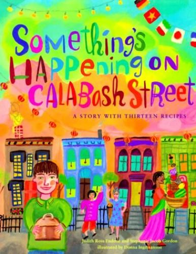 Something's Happening on Calabash Street By Judith Enderle