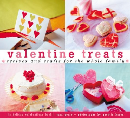 Valentine Treats By Sara Perry