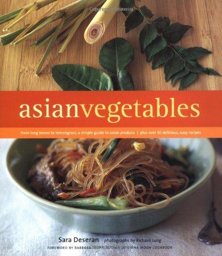 Asian Vegetables By Sara Deseran