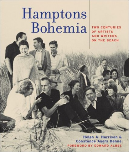 Hamptons Bohemia By Helen A. Harrison