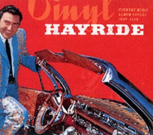Vinyl Hayride By Paul Kingsbury