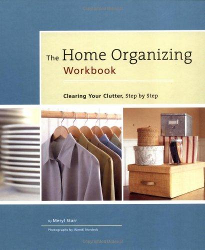 Home Organizing Workbook By Meryl Starr
