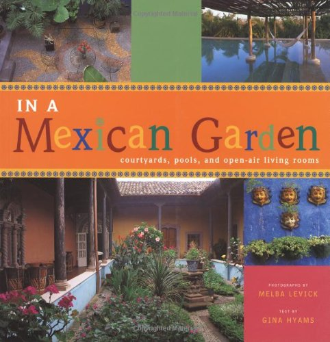 In a Mexican Garden By Gina Hyams