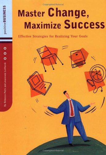 Master Change, Maximize Success By Rebecca Potts