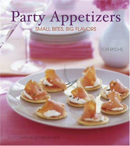 Party Appetizers By Tori Ritchie