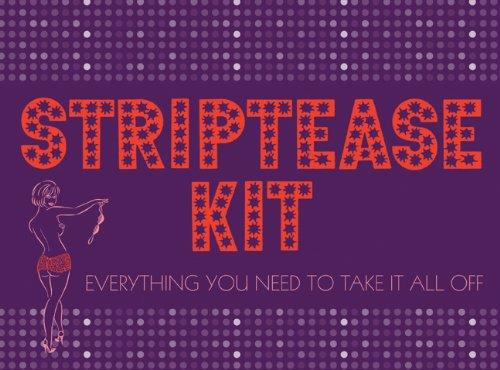 Striptease Kit By Jennifer Axen